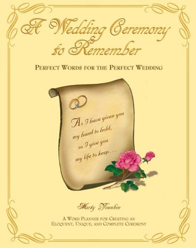 The 3rd Edition Of This Best Selling Book Now Offers Even More Choices Choose From 9 Complete Ceremonies A Variety Vows Readings